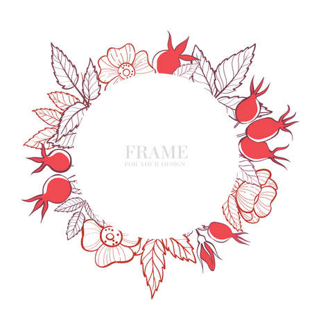 Round frame with rose hip. Background for your design. Hand-drawn illustration.