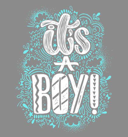 소년입니다. 아기 샤워 소년 포스터 손으로 글자를 작성합니다. 회색 배경 및 흰색과 파란색 글자. 훌륭한 이벤트에 대한 귀여운 색의 벡터 초대장.