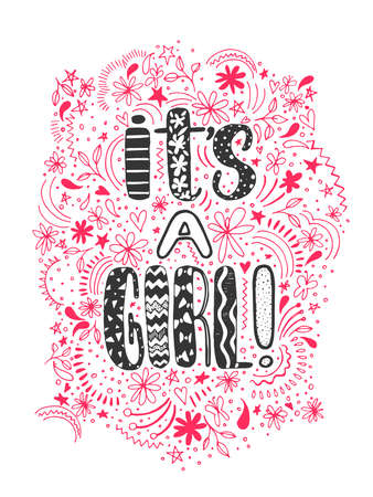 Its a girl Handwritten lettering for baby shower. White background and pink black decoration. Cute colored vector invitation for a wonderful event.