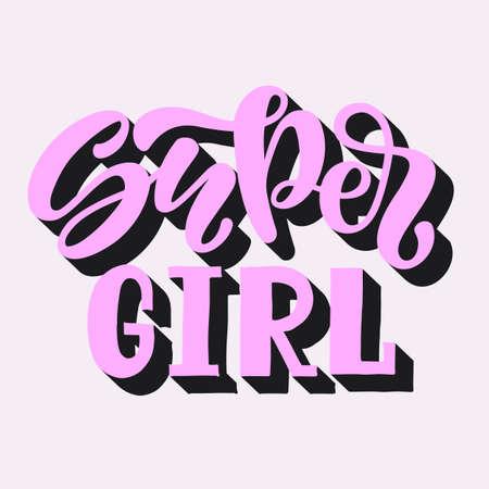Vector illustration of Super Girl text for clothes. 3D design. Illustration