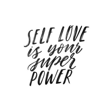 Self love is your super power. Hand written inspiratioinal lettering. Motivating modern calligraphy. Inspiring hand lettered quote. Motivational girl self-esteem quote.Modern brush lettering, textured ink typography. T-shirt print, banner, postcard design. Banco de Imagens