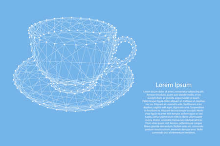 Cup mug with coffee or tea on a saucer from abstract futuristic polygonal white lines and dots on blue background for banner, poster, greeting card. Vector illustration.
