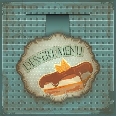 dessert menu: Vintage dessert menu card - label with cake - illustration