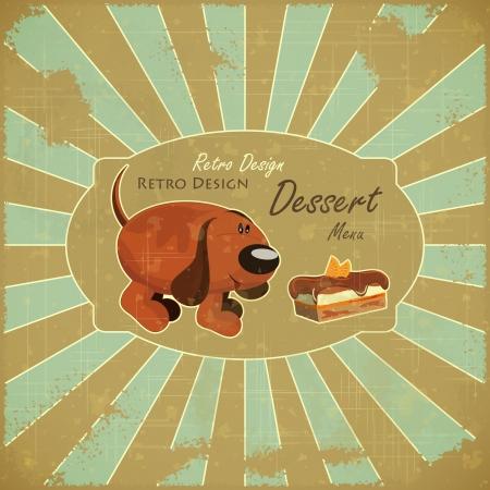 carta de postres: Cubierta de dise�o retro carta de postres - perro de dibujos animados y la Torta en fondo del grunge con el lugar para el texto
