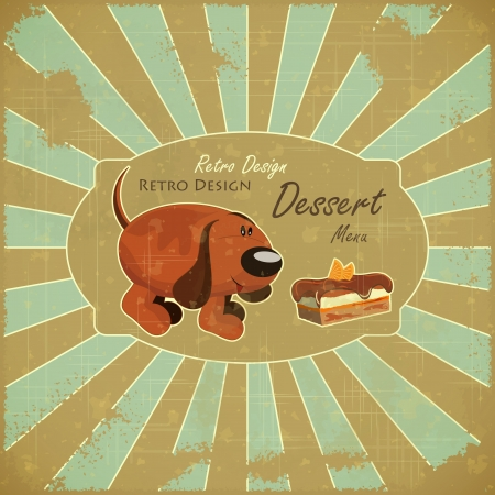 Retro Design Cover Dessert Menu - Cartoon Dog and Cake on Grunge Background with place for text  Vector