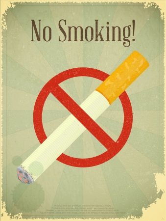 smoking stop: Grunge poster - The Sign No Smoking  Illustration