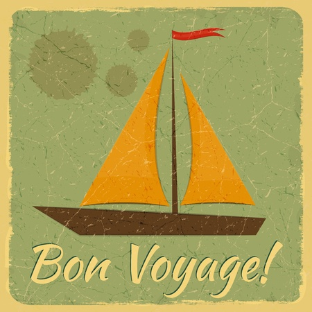 Old Fashioned Travel Card. Yacht on blue vintage background and lettering Bon Voyage. Vector