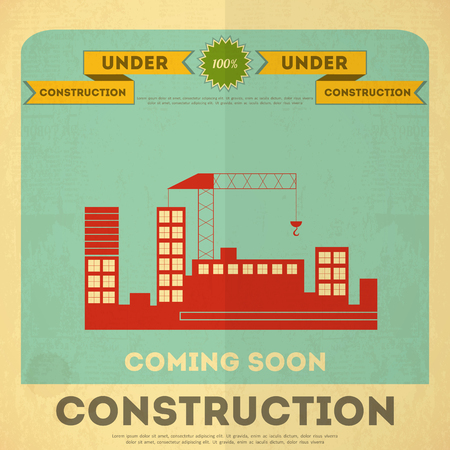 Under Construction Poster Design in Retro Style. Building Concept.  Vector Illustration. Vector