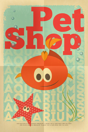 Pet Shop Poster with Aquarium Fish  in Retro Style. Vector Illustration. Vector