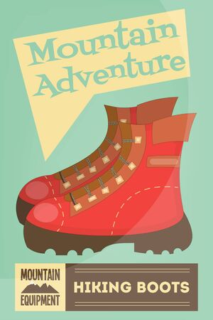 alpinism: Mountain Climbing Poster in Retro Style. Camping and Hiking Elements. Hiking Boots. Vector Illustration.