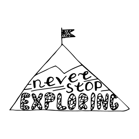 Never stop exploring. Nursery lettering design. Black and white.