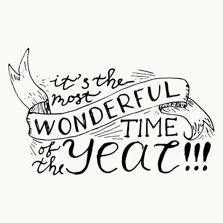 Its the most wonderful time of the year hand lettering. Vector calligraphy.