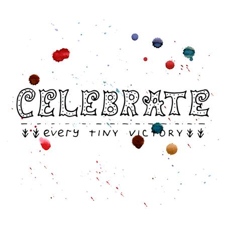 célébrez chaque cérémonie - vecteur de motivation de l & # 39 ; aquarelle avec des cartes de main aquarelle . aquarelle du parti