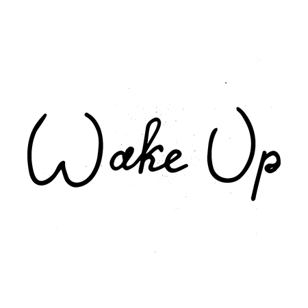 Wake up lettering vector illustration