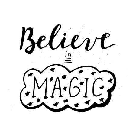 Believe in magic lettering vector illustration
