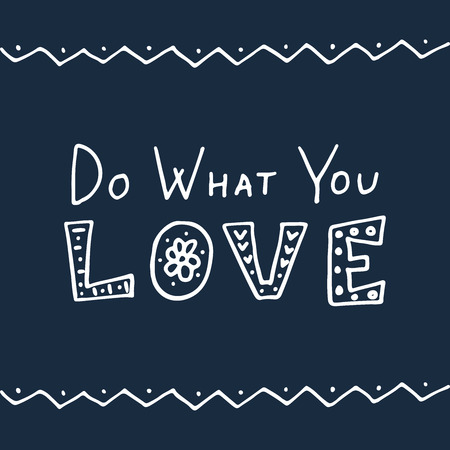 Do What You Love Hand lettering vector illustration