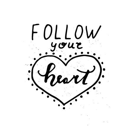 Follow your heart card. Hand lettering.