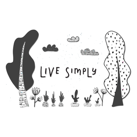 Live simply - hand drawn illustration. Cutout vector card.