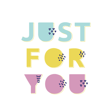 Just for you fresh typography. Vector postcard. 免版税图像 - 98661387