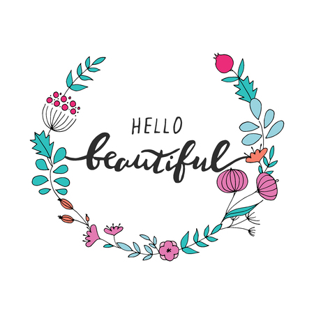 Hello beautiful lettering with floral wreath vector illustration 矢量图像