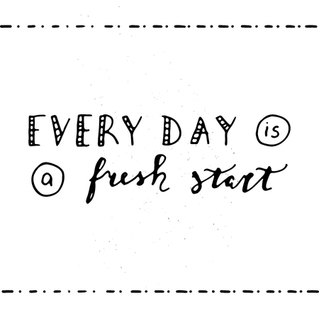 Every day is a fresh start, positive thinking quote vector illustration 矢量图像