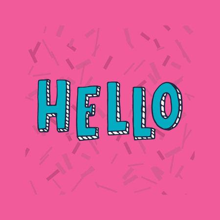 Hello typography. Funny hand drawn letters on a pink background. Lettering for cards, posters, t-shirts, etc.
