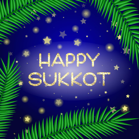 sukkot: Sukkot festival greeting card. Happy Sukkot text. Palm leaves and a starry sky on background. Vector illustration.