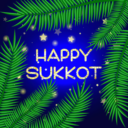 sky brunch: Sukkot festival greeting card. Happy Sukkot text. Palm leaves and starry sky on background. Vector illustration.