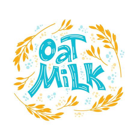 Lettrage dessiné à la main au lait d'avoine. Épis et grains d'avoine, verre au lait d'avoine, boîte en carton et pot de lait en verre. Style de griffonnage, illustration vectorielle.