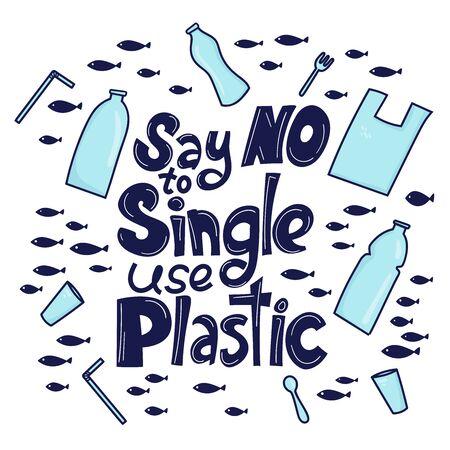 Diciamo no alla plastica monouso. Frase motivazionale. Immondizia di plastica (borsa, bottiglia, posate) nel design grafico dell'oceano. Illustrazione vettoriale in stile scarabocchio. Proteggere il concetto di oceano