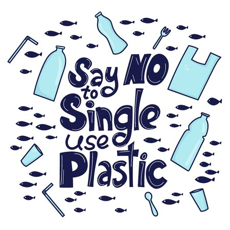 Say no to single use plastic. Motivational phrase. Plastic garbage (bag, bottle, cutlery) in the ocean graphic design. Vector illustration in doodle style. Protect ocean concept