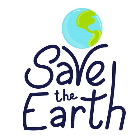 Save the Earth hand drawn lettering. Vector illustration in doodle style. Earth day motivating phrase 向量圖像