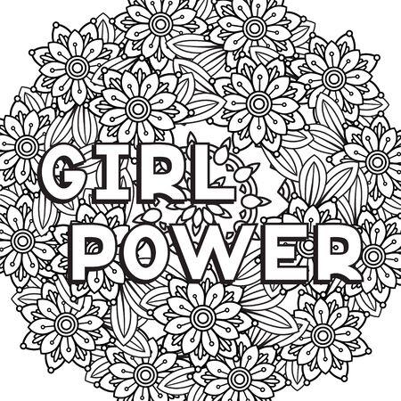 Frase de Girl Power. Cita de feminismo y lema motivacional de mujer. Aislado sobre fondo blanco. Ilustración de vector de blanco y negro. Perfecto para colorear página