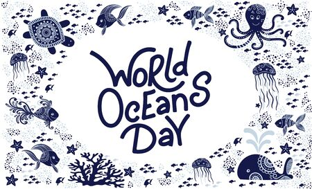 World oceans day. Sea animals. Cute jellyfish, whale, octopus, starfish, turtles and hand drawn lettering. Vector illustration in doodle style. Protect ocean concept Фото со стока - 139214363