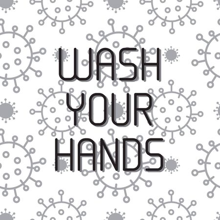 Wash your hand concept. Hand drawn vector lettring. Virus Corona on backgound. Coronavirus campaign Wash your hand concept. Vector illustration