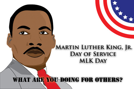 dr: ILLUSTRATION FOR THE MARTIN LUTHER KING, JR. DAY OF SERVICE. image pop art of mlk, American flag and phrase symbol of the day. Illustration