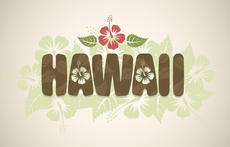 Vector Hawaii word with hibiscus flowers on vintage background