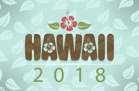 Vector Hawaii 2018 with hibiscus flowers and leaves on blue vintage background. Иллюстрация