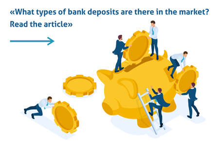 Isometric Bright Template banner article The concept of investing in a bank deposit, small people carry money.
