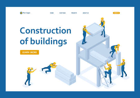 Isometric team of builders create a building, workers help each other. Template Landing page.