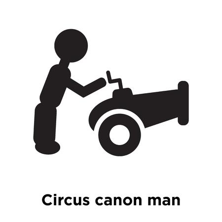 Circo canon hombre icono vector aislado sobre fondo blanco, concepto de logo de circo canon hombre firmar sobre fondo transparente, símbolo negro relleno