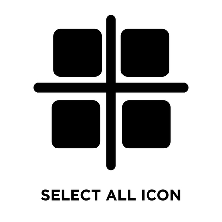 Select all icon vector isolated on white background, logo concept of Select all sign on transparent background, filled black symbol Illustration