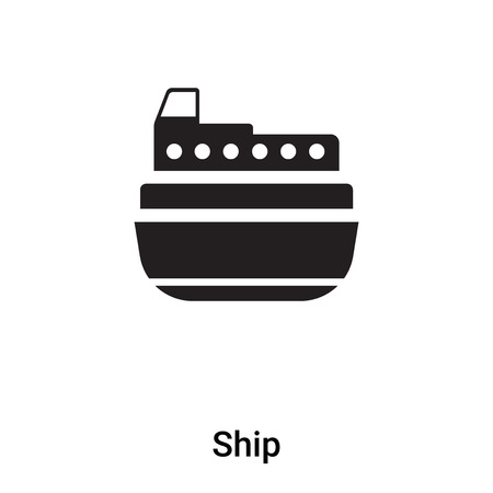 Ship icon vector isolated on white background,  concept of Ship sign on transparent background, filled black symbol Illustration