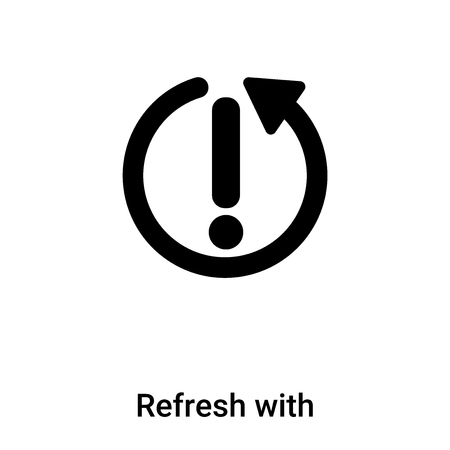 Refresh with Exclamation icon vector isolated on white background,  concept of Refresh with Exclamation sign on transparent background, filled black symbol