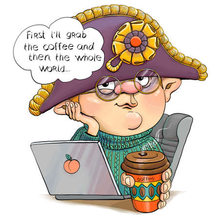 Vector illustration of a funny man in a Napoleon hat and laptop. Under the heading I'll grab coffee first, and then the whole world. Фото со стока