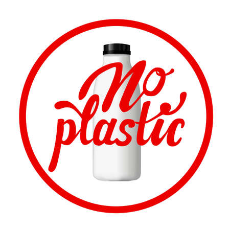 Round red sign dedicated to fight against plastic. Hand-drawn lettering and no plastic bottle.