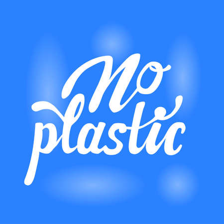 Flyer dedicated to the fight against plastic. Hand drawn lettering no plastic on blue background. Ilustrace