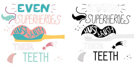 Set of dental care motivation quote posters. Dentist greeting card template. Typography design and tooth vector illustration for print, t-shirt, bag, poster. Even superheroes must brush their teeth