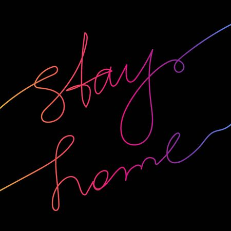 Gradient colored text stay home as a concept of quarantine against coronavirus