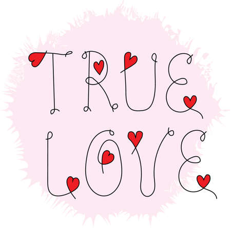 true love: Inscription True love on a blot isolated on a white background.  Valentines day greeting card. Illustration